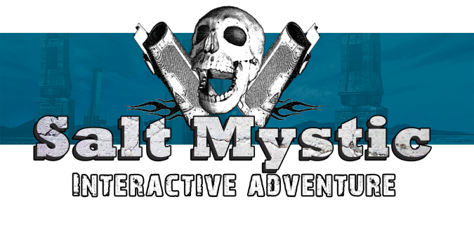 Salt Mystic Interactive Adventure